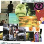 Rosemary Rebecca Swan – Mid Life (and the definitive break up) LP
