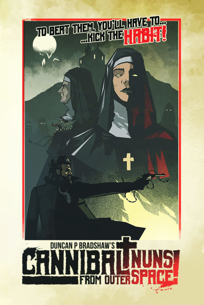 Duncan P Bradshaw - Cannibal Nuns From Outer Space
