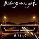 Fleeing New York – AOK LP