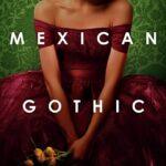 Silvia Moreno-Garcia – Mexican Gothic