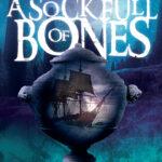 B. J. Mears – A Sock Full of Bones