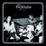 The Delilahs – This Is It