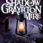 B. J. Mears – The Shadow of Grayrton Mire