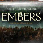 Josephine Greenland – Embers