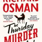 Richard Osman – The Thursday Murder Club