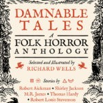 Richard Wells – Damnable Tales